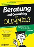 img - for Beratung und Consulting fur Dummies (German Edition) book / textbook / text book