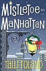 Mistletoe in Manhattan: A Christmas Story