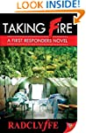 Taking Fire: A First Responders Novel