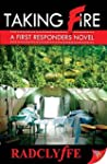 Taking Fire: A First Responders Novel...