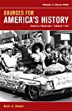 img - for Sources for America's History, Volume 2: Since 1865 book / textbook / text book
