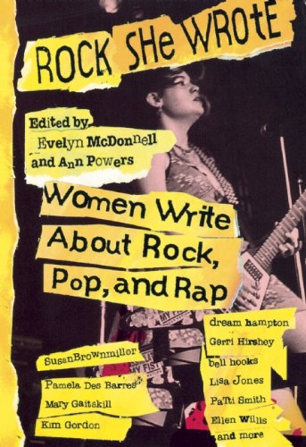 Image for publication on Rock She Wrote: Women Write About Rock, Pop, and Rap