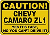CHEVY-CAMARO-ZL1-Caution-Its-Fast-Aluminum-Caution-Sign---10-x-14-Inches