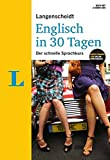 """Langenscheidt Englisch in 30 Tagen - Set mit Buch, 2 Audio-CDs und Gratis-Zugang zum Online-Wörterbuch: Der schnelle Sprachkurs (Langenscheidt Sprachkurse """"...in 30 Tagen"""")"""