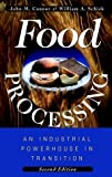 img - for Food Processing: An Industrial Powerhouse in Transition by John M. Connor (1997-05-23) book / textbook / text book