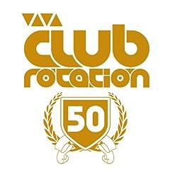 Viva Club Rotation (Vol. 50)