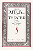 From Ritual to Theatre: The Human Seriousness of Play