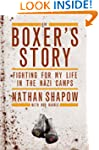 The Boxer's Story: Fighting for My Li...