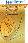 Foundations Of Statistical Mechanics:...