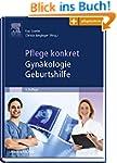 Pflege konkret Gyn�kologie Geburtshil...