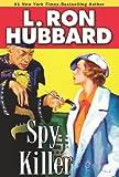 Spy Killer (Mystery & Suspense Short Stories Collect)