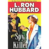 "Spy Killer (Stories from the Golden Age)von ""L. Ron Hubbard"""