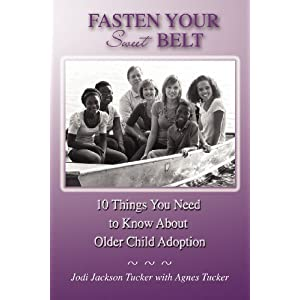 Fasten Your Sweet Belt: 10 Things You Need to Know About Older Child Adoption