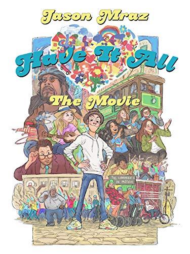 Jason Mraz: Have It All The Movie