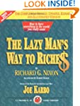 The Lazy Man's Way to Riches: How to...