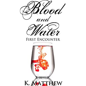 First Encounter (Blood and Water) Audiobook