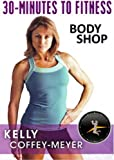 30 Minutes to Fitness: Body Shop with Kelly Coffey-Meyer thumbnail