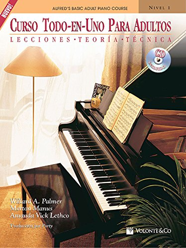 Curso Todo-En-Uno Para Adultos, Nivel 1: Lecciones * Teoria * Tecnica (Spanish Language Edition) (Book & CD) (Alfred's Basic Adult Piano Co