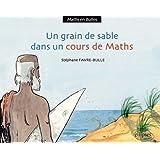 Un Grain de Sable Dans un Cours de Maths
