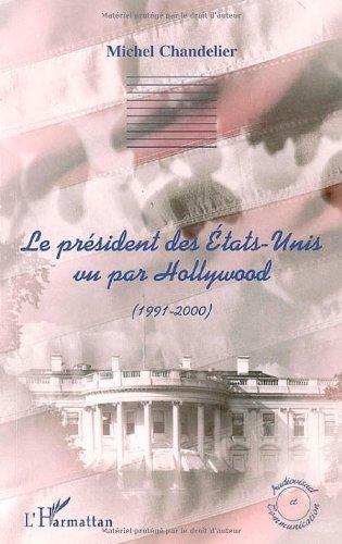 le-president-des-etats-unis-vu-par-hollywood-1991-2000-audiovisuel-et-communication