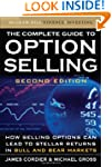 The Complete Guide to Option Selling,...