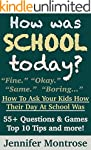 How Was School Today? - How To Ask Yo...