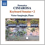 Cimarosa: Keyboard Sonatas Vol. 2