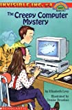 img - for By Elizabeth Levy The Creepy Computer Mystery (Invisible Inc. No. 4 / Hello, Reader! Level 4) (1st First Edition) [Paperback] book / textbook / text book