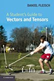 img - for A Student's Guide to Vectors and Tensors by Daniel A. Fleisch (2011-11-14) book / textbook / text book