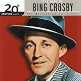 The Best Of Bing Crosby: 20th Century Masters (Millennium Collection)