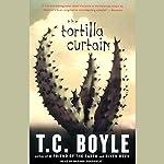 The Tortilla Curtain | T. Coraghessan Boyle