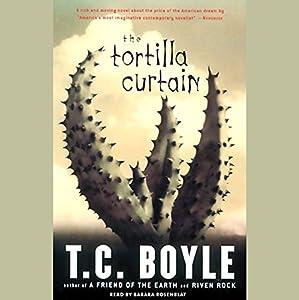 The Tortilla Curtain Audiobook