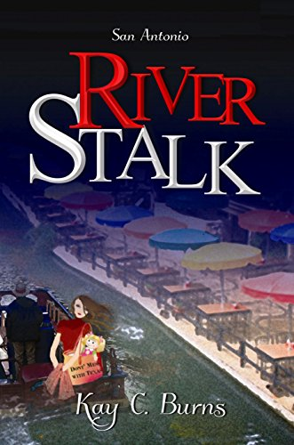 River Stalk by Kay C. Burns