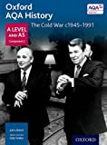 img - for Oxford AQA History for A Level: The Cold War c.1945-1991 book / textbook / text book