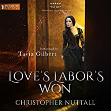 Love's Labor's Won: Schooled in Magic, Book 6 Audiobook by Christopher G. Nuttall Narrated by Tavia Gilbert