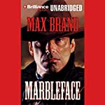 Marbleface | Max Brand