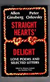 Straight Hearts Delight: Love Poems and Selected Letters, 1947-1980