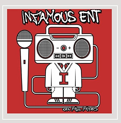 Infamous Ent. - On My Mind
