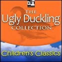 The Ugly Duckling Collection (       UNABRIDGED) by Hans Christian Andersen Narrated by Ed Begley