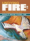Undying Fire: : The Mission of the Church in the Light of the Mission of the Holy Spirit