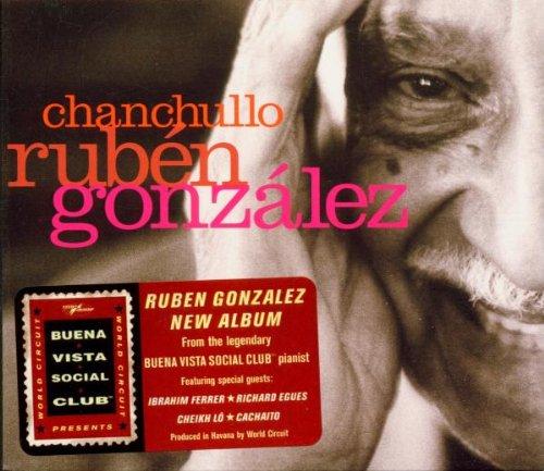 RUBEN GONZALES : CHANCHULLO