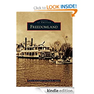 Freedomland (Images of America) (Images of America (Arcadia Publishing)) Robert McLaughlin and Frank R. Adamo