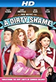 A Dirty Shame [HD]