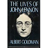 The Lives of John Lennonby Albert Goldman