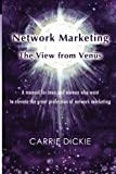 Network Marketing: The View from Venus