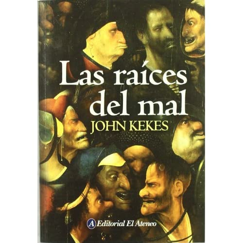 Las raices del mal/ The Roots of Evil (Spanish Edition)