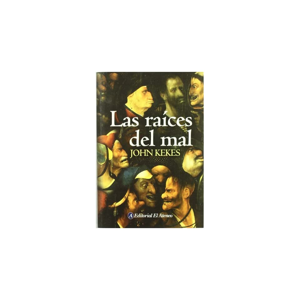 Las raices del mal/ The Roots of Evil (Spanish Edition