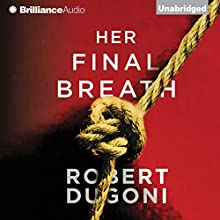 Her Final Breath: The Tracy Crosswhite Series, Book 2 Audiobook by Robert Dugoni Narrated by Emily Sutton-Smith