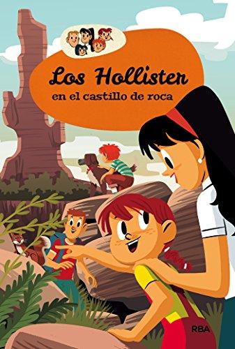 los-hollister-en-el-castillo-de-roca-inolvidables