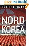 Nordkorea: Innenansichten eines total...